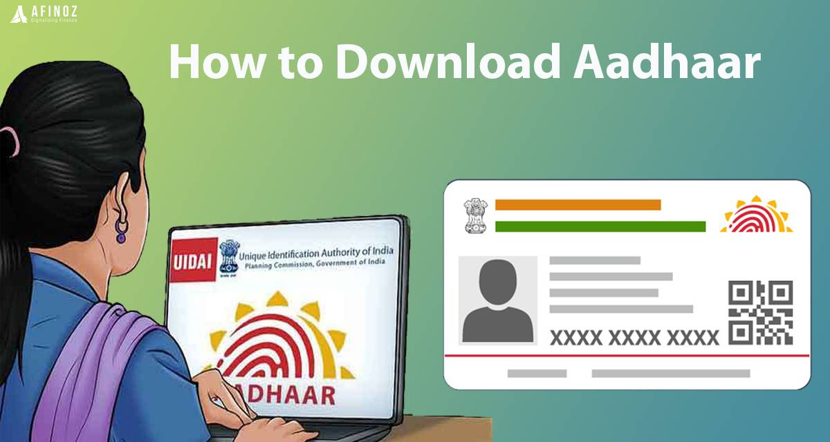 News: How to Download Aadhaar Card?